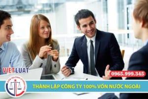 Tư vấn thành lập công ty 100% vốn nước ngoài tại Việt Nam