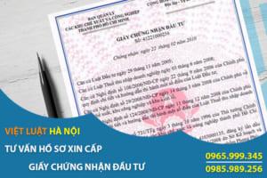 Hồ sơ xin cấp giấy chứng nhận đầu tư tại Việt Nam